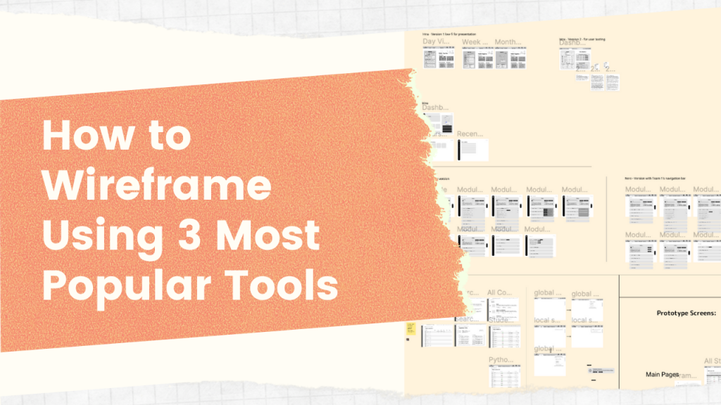 How to wireframe using 3 most popular tools
