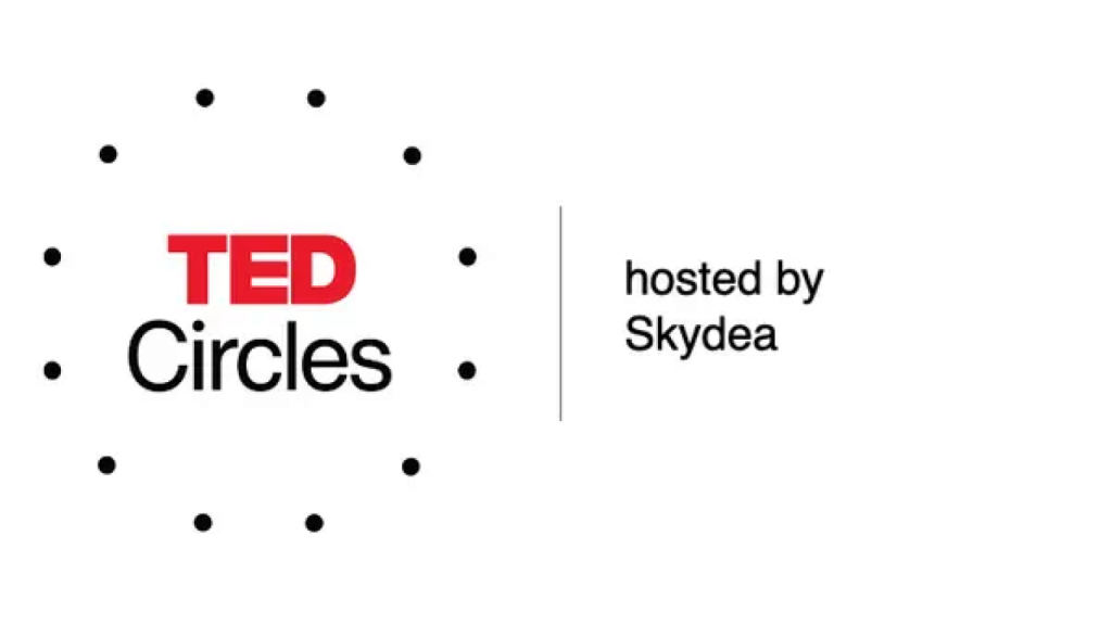 TED Circles hosted by Skydea Our Bodies