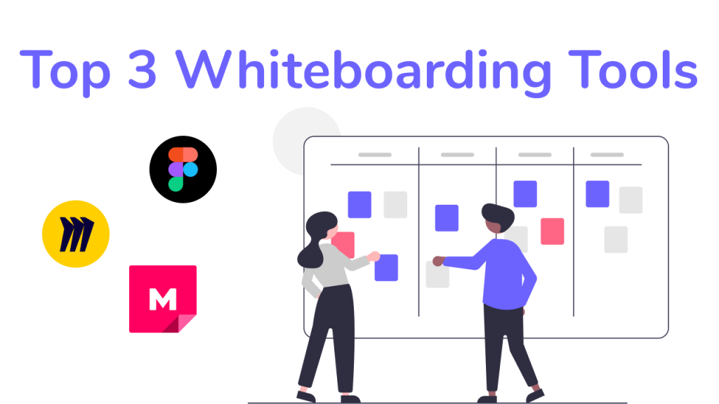 Top 3 Whiteboarding Tools